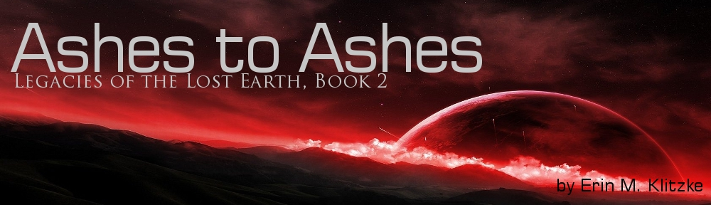Legacies of the Lost Earth: Ashes to Ashes